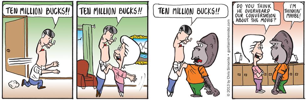 Ten Million Bucks!