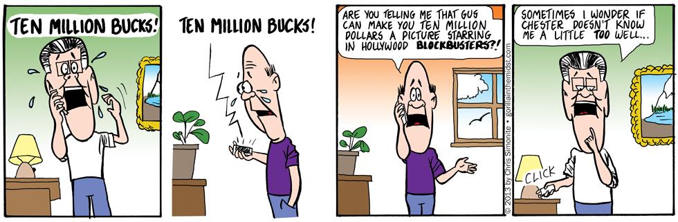 Ten Million Bucks The Sequel!